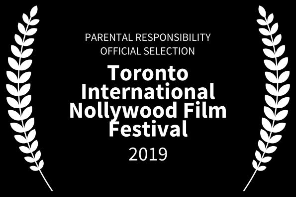 PARENTAL RESPONSIBILITY- Troronto International Nollywood Film Festival 2019.png