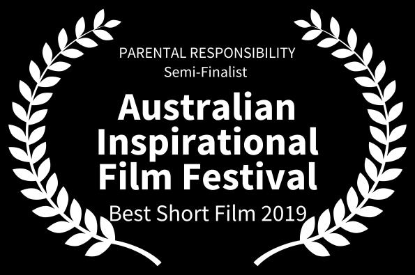 PARENTAL RESPONSIBILITY- white semi finalist -Australian Inspirational Film festival  .png