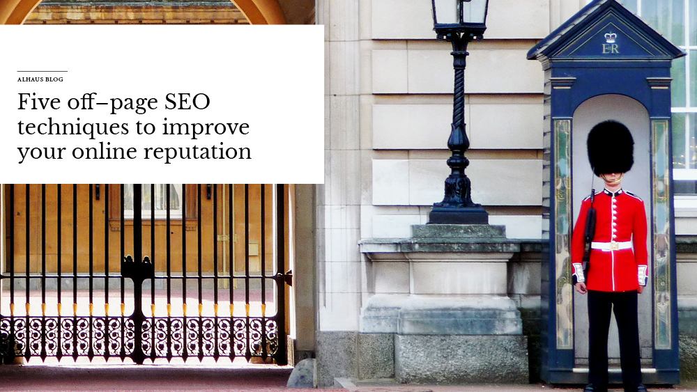 'Five+off-page+SEO+techniques+to+improve+your+online+reputation'+over+image+of+a+gate.jpg