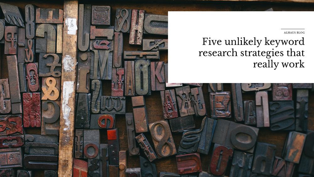 'five+unlikely+keyword+research+strategies+that+really+work'+over+images+of+letters.jpg