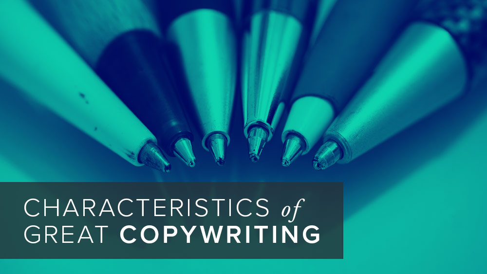 'characteristics+of+a+great+copywriting'+over+image+of+pens.jpg