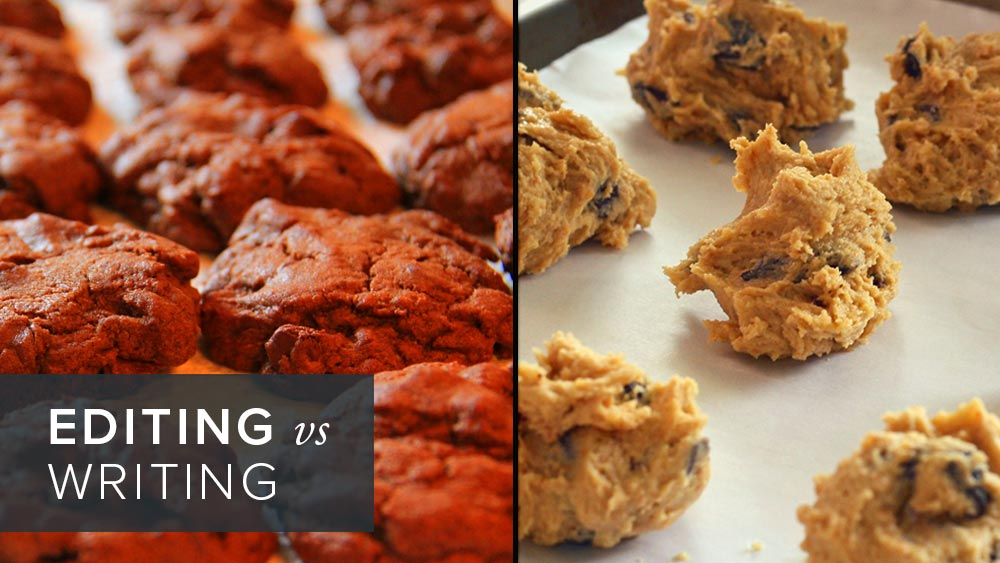 'editing+vs+writing'+over+image+of+baked+cookies.jpg