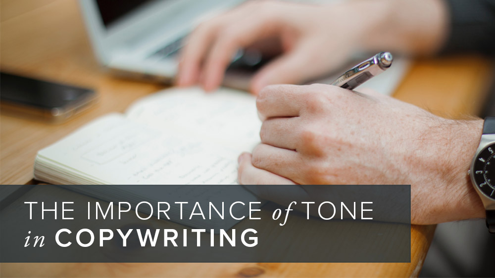 'the+importance+of+tone+in+copywriting'+over+image+of+a+person+writing.jpg