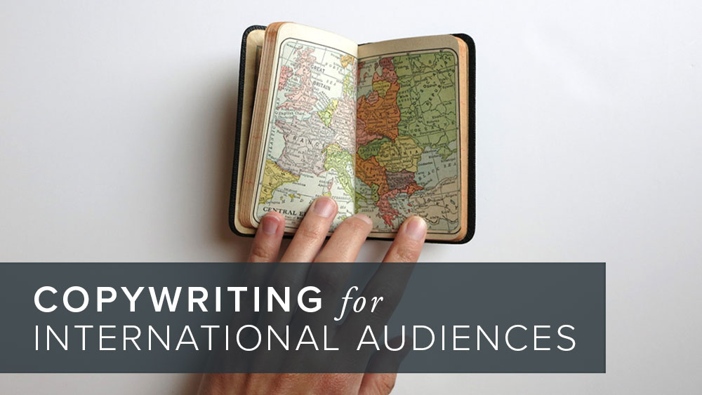 'copywriting+for+international+audiences'+over+image+of+a+map.jpg