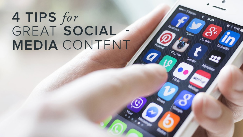'4+tips+for+great+social+media+content'+over+image+of+smartphone+and+apps.jpg
