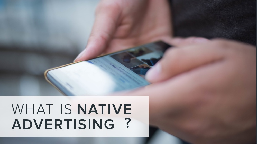 'what+is+native+advertising'+on+image+of+smartphone.jpg