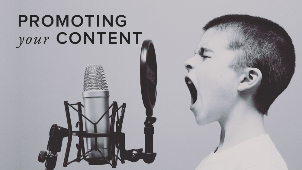 'promoting+your+content'+on+background+of+boy+screaming+into+microphone.jpg