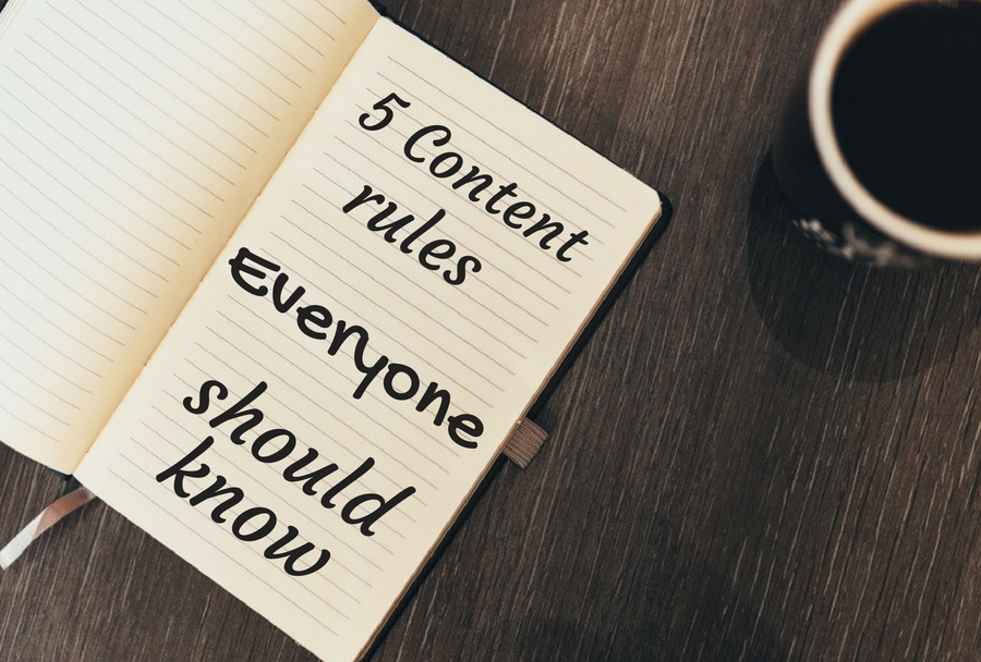'5+content+rules+everyone+should+know'+over+image+of+a+notebook.jpg
