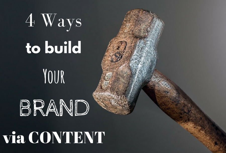 '4+ways+to+build+your+brand+via+content'+over+image+with+hammer.jpg