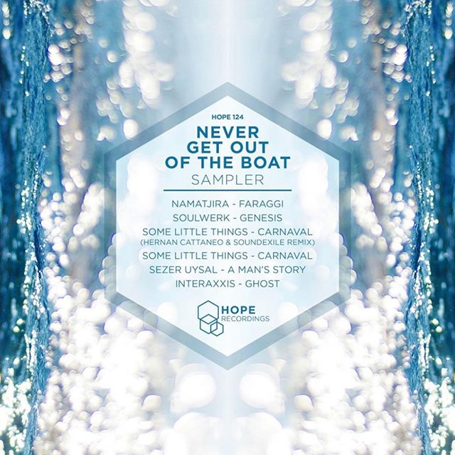 """Dating back to 2015's Miami Music Week this sampler is a solid collection with tracks and remixes from @namatjiramusic @djhernancattaneo @sxsoundexile @sezer.uysal and @interaxxis.  Various Artists """"Never Get out of the boat"""" Hope 124 Released 22/3/15.  #progressivehouse #housemusic #djnickwarren #hernancattaneo #thesoundgarden #hoperecordings #bristol"""