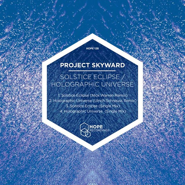 """Next up this beauty from Project Skyward with mixes from @ulrich_schnauss and @djnickwarren.  Hope 128 Project Skyward """"Solstice Eclipse/Holographic Universe/Solstice Eclipse (Nick Warren Remix)/ Holographic Universe ( Ulrich Schnauss Remix). Released 11th March 2016.  #hoperecordings #progressivehouse #ulrichschnauss #nickwarren #djnickwarren #housemusic #bristol"""