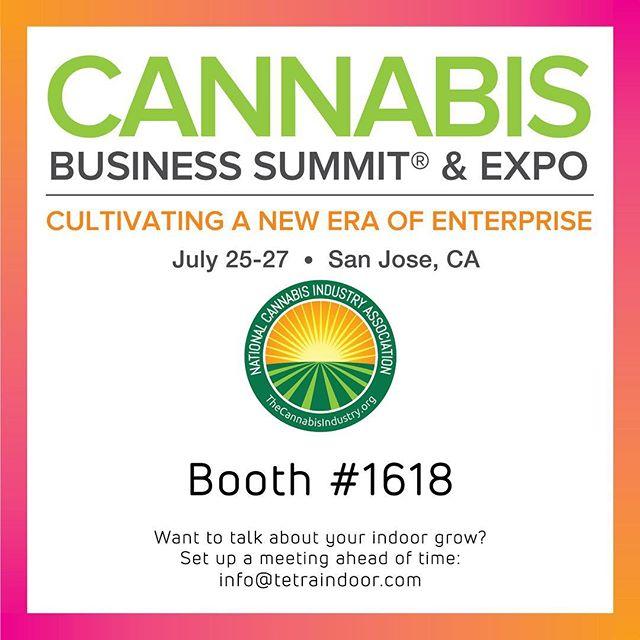 See you in San Jose! . . . . . #TetraIndoor #cultivate #cannabis #cannabiscommunity #cannabisdaily #growsomethinggreen #greenhouse #farm365 #lightdep #indoorgrow #growroom #cbd  #thc #scrog #cannabinoid #womenincannabis #sustainablecannabis #startup #agtech #tech #california #sanjose #californiacannabis