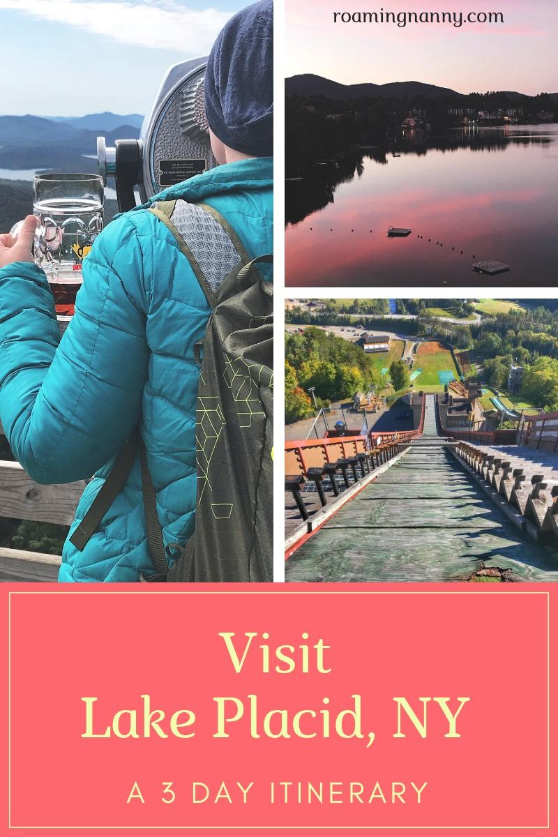 Visit Lake Placid, NY: A 3 Day Itinerary #lakeplacid #newyork #upstatenewyork #adirondaks