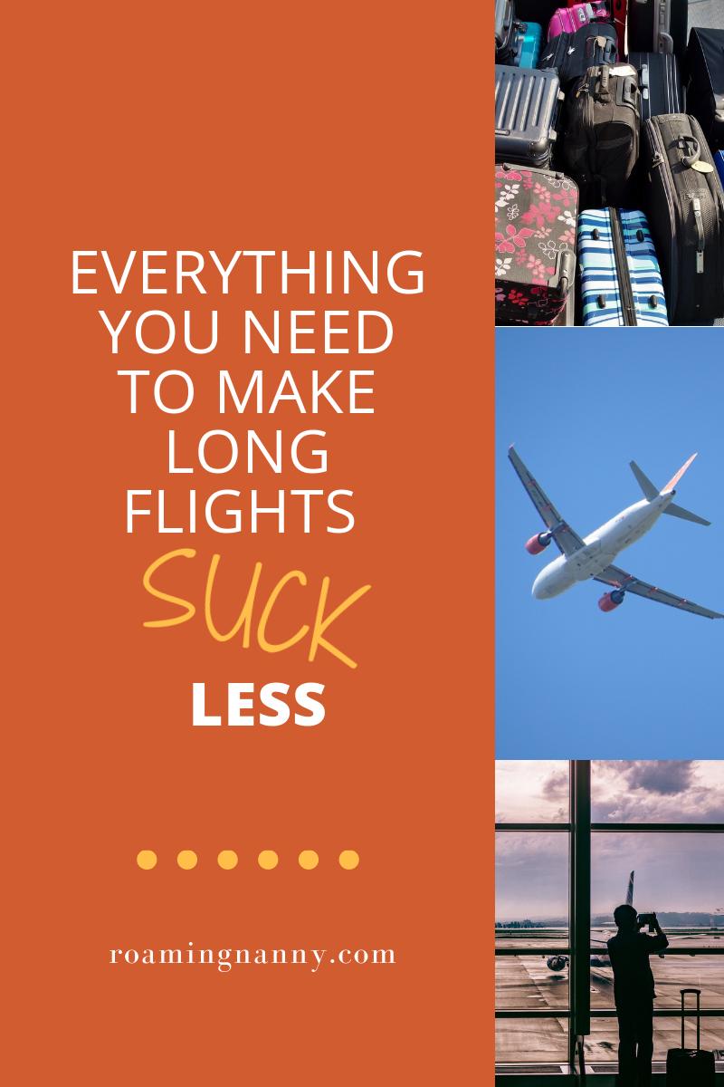 Everything you need to make long flights suck less - Roaming Nanny