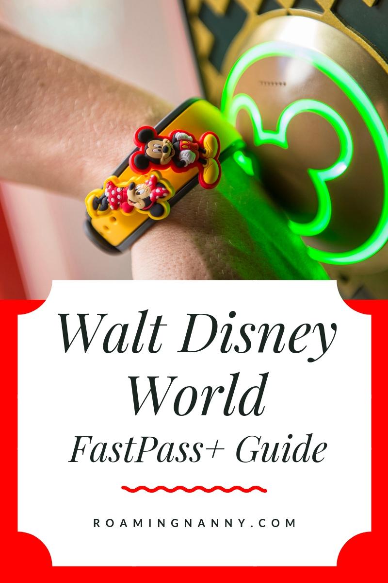 Walt Disney World FastPass+ Guide