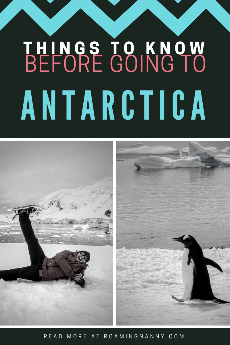 Antarctica is on the bucket list of many travelers. Here are a few things you need to know before going to the 7th continent. #Antarctica #7thcontinent #penguins #adventure