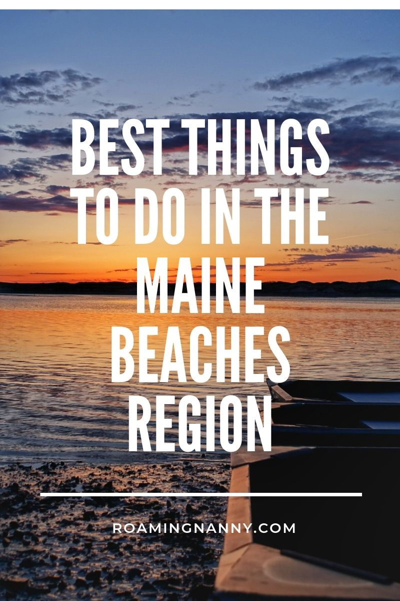 The Maine Beaches Region located in Southern Maine is home to great people, beautiful views, and plenty of adventure. #maine #mainebeaches #coastalmaine #visitmaine #southernmaine