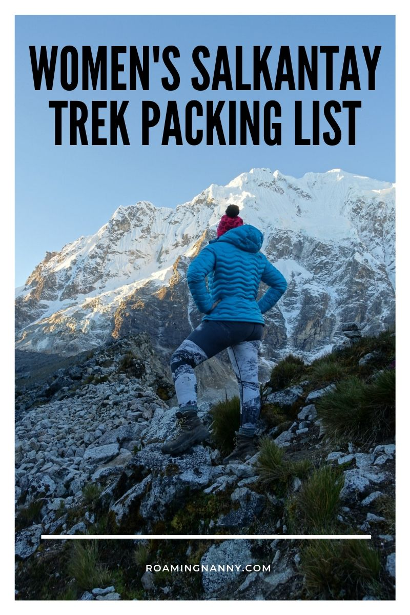 This women's packing list for the Salkantay Trek will be the perfect guide to help prepare you for one of the beautiful treks in the world. #peru #trekking #salkantay #packinglist #salkantaytrek