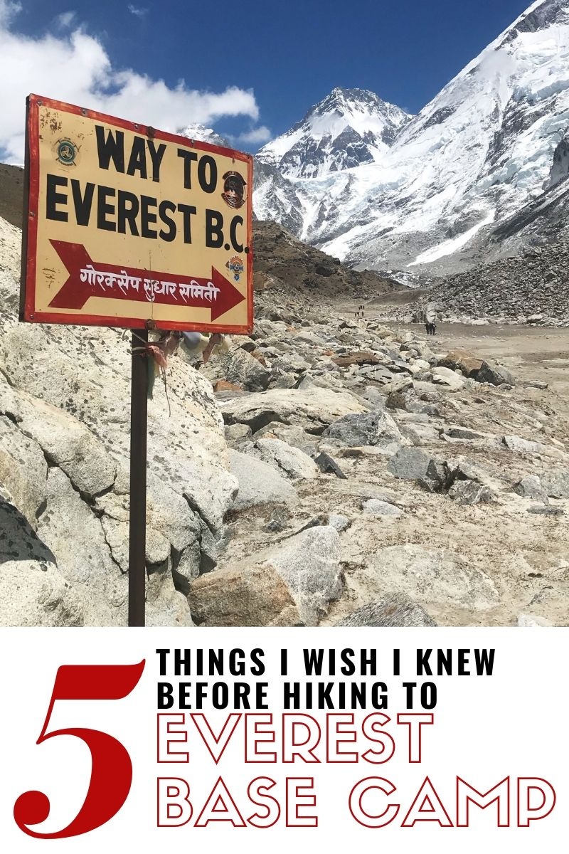 5 Things I Wish I Knew Before Hiking to Everest Base Camp #everestbasecamp #basecamp #everest #nepal #hike