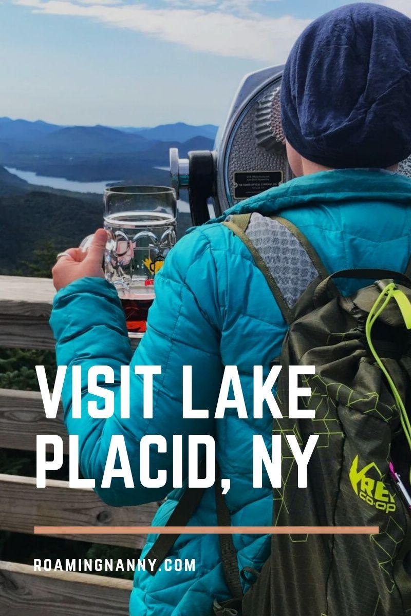 Visit Lake Placid, NY: A 3 Day Itinerary #lakeplacid #newyork #upstatenewyork #adirondacks