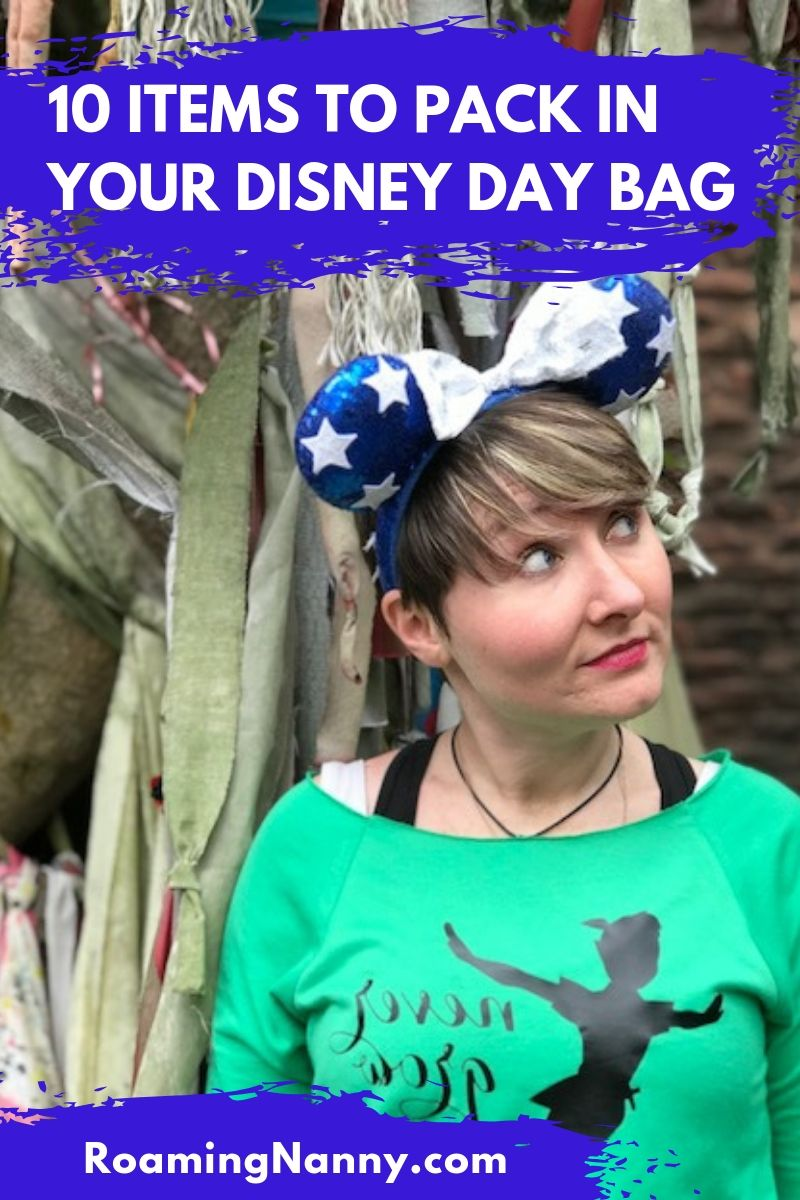 10 items to pack in your Disney day bag for the ultimate day at the Disney Parks. #disney #disneyparks #daybag # whattopackfordisney