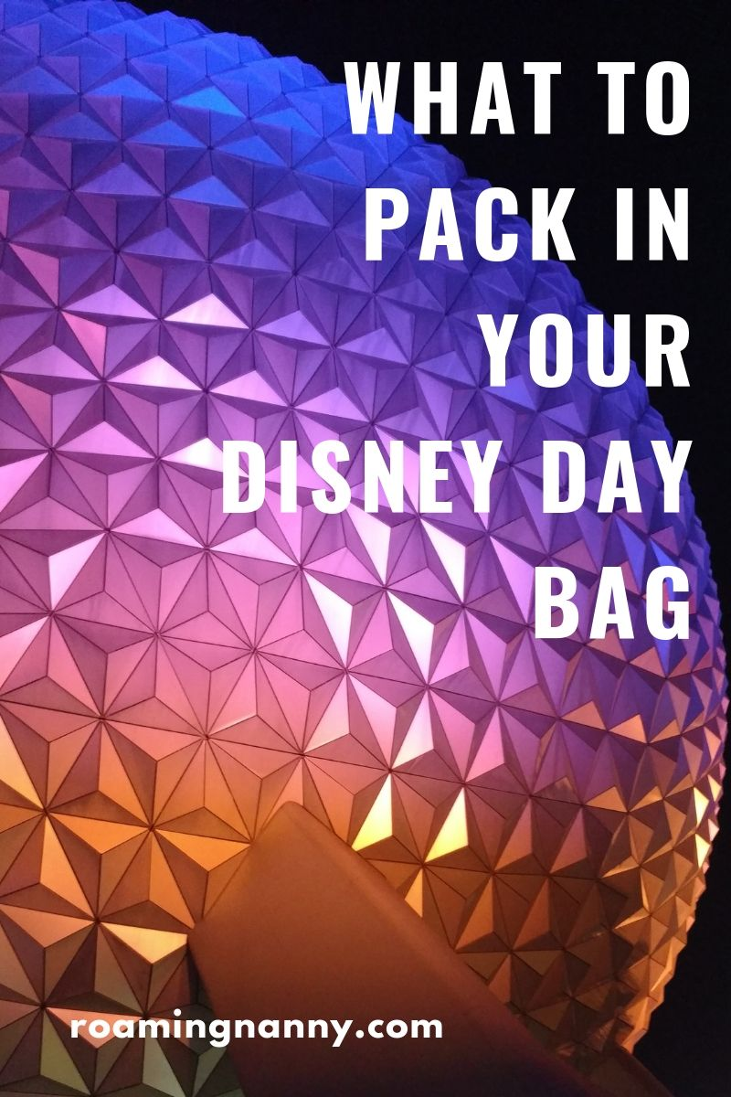 10 items to pack in your Disney day bag for the ultimate day at the Disney Parks. #disney #disneyparks #daybag #whattopackfordisney