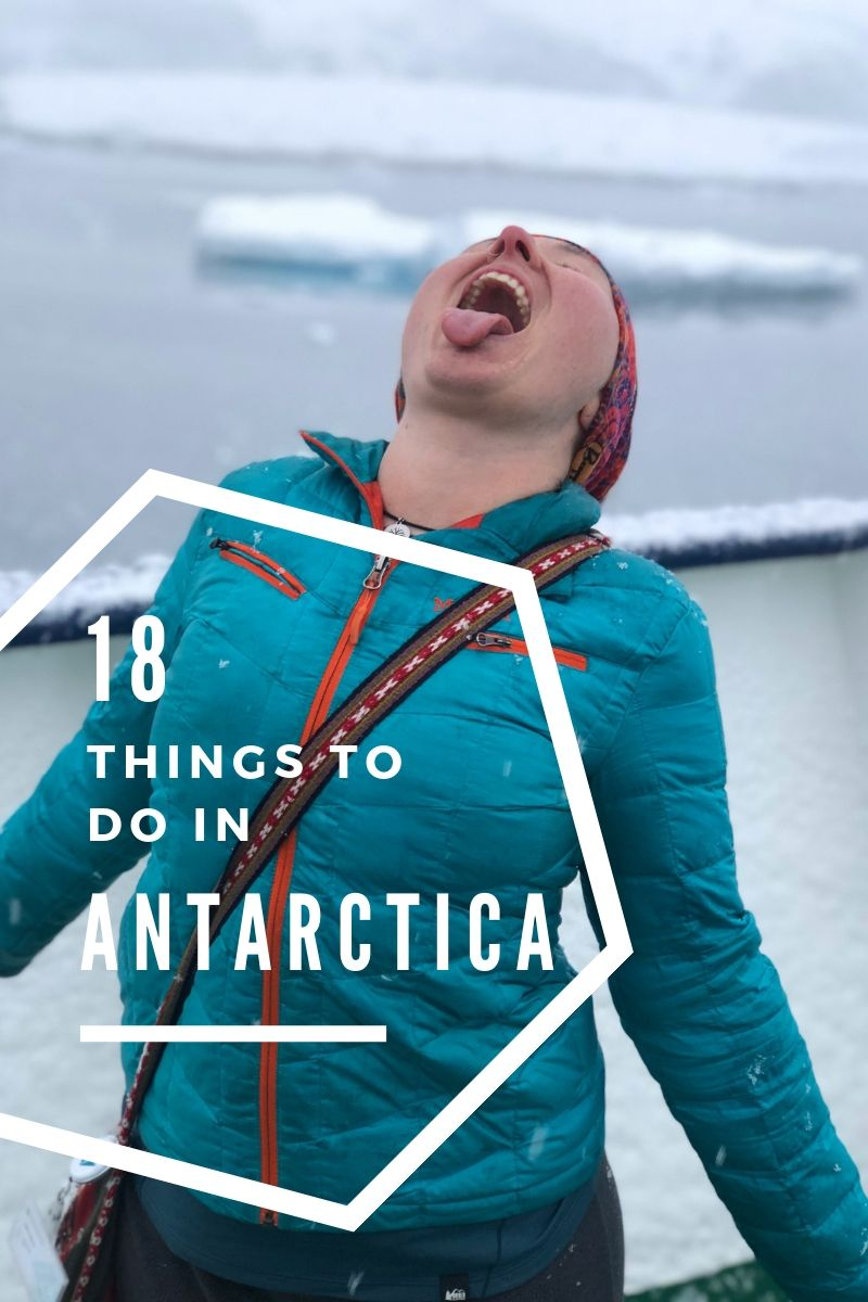 Antarctica is untouched, majestic and magical. While you might not think there is much to do there here are 18 things to see and explore on the 7th continent. #Antarctica #explore #travel #visitantarctica #7thcontinent