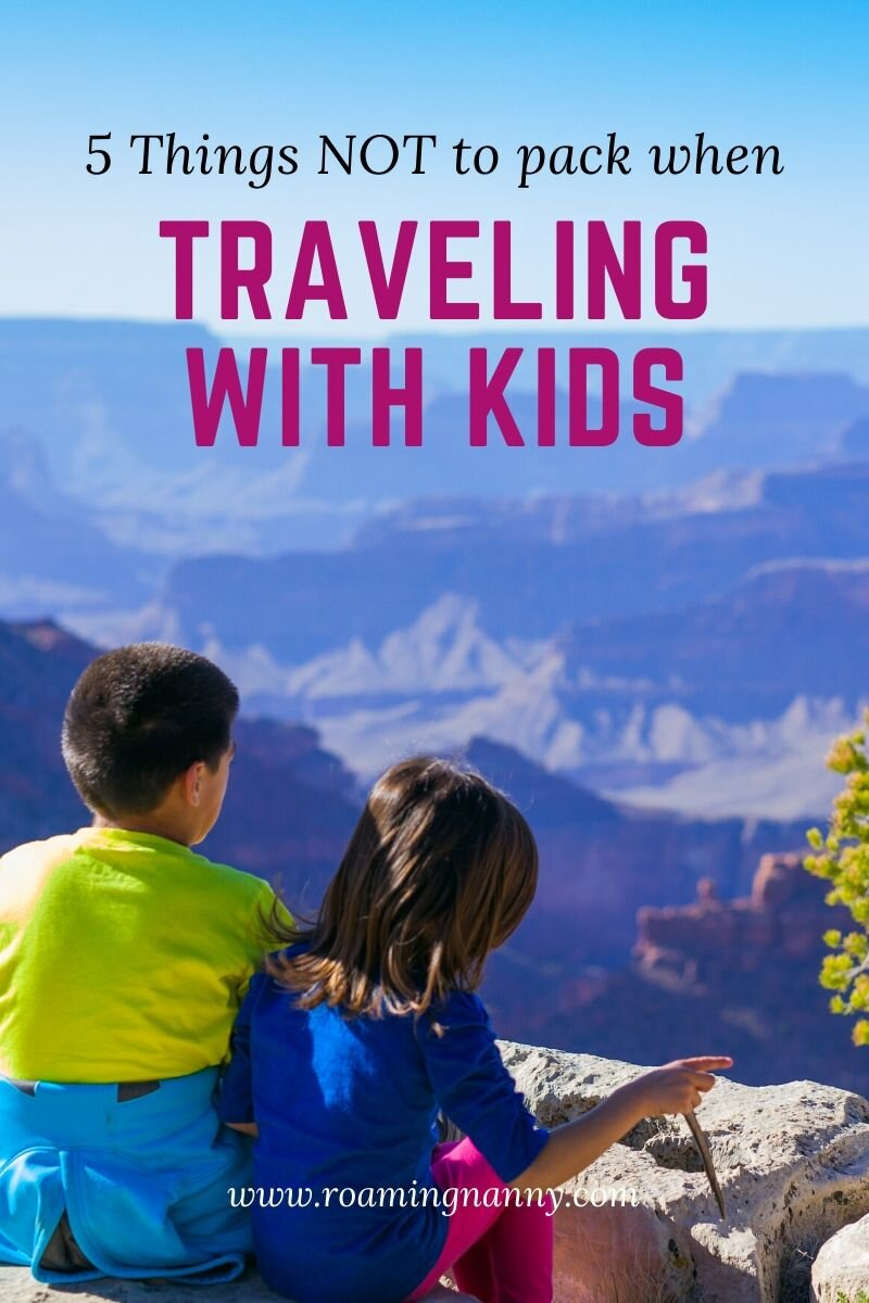 Over packing is an easy thing to do when traveling with kids, here are 5 things NOT to pack. #travelwithkids #kidsontheroad #travelkids #kidswhotravel #packingtips #whatnottopack
