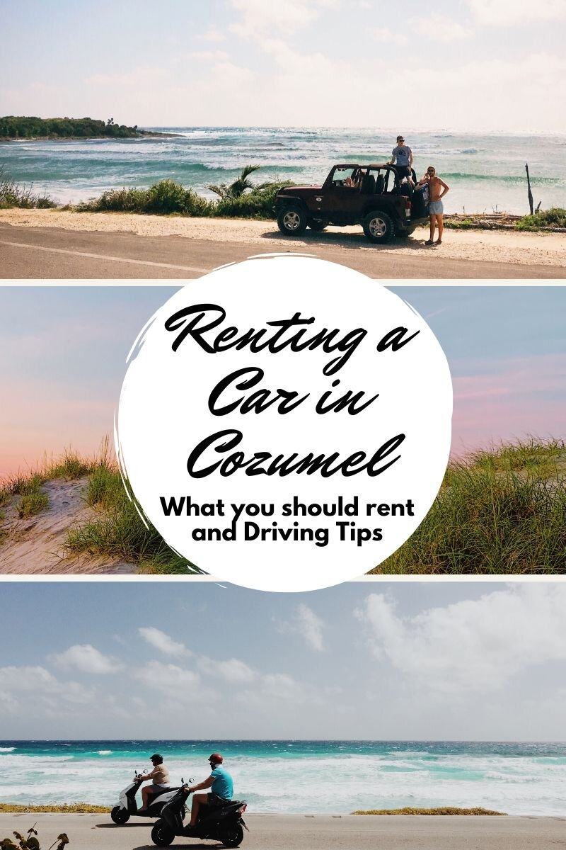 Renting a car, Jeep, or scooter in Cozumel Mexico is a great way to explore the island outside of the port and downtown San Miguel. In this blog post get tips on renting a car and learn the rules of the road. #carrental #cozumel #cozumelmexico