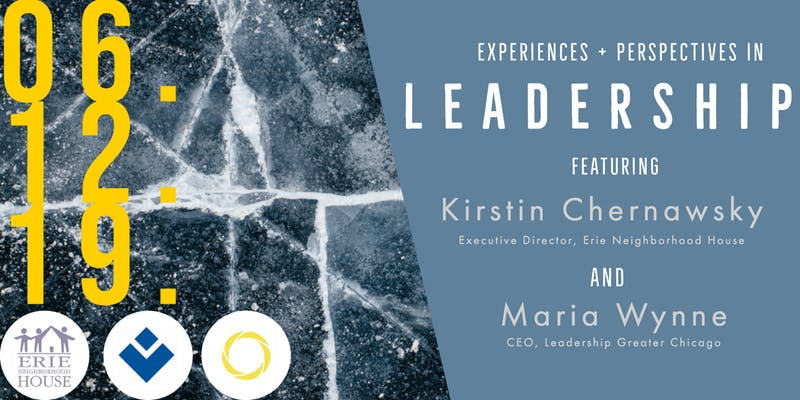 Leadership: Experiences & Perspectives ft. Kirstin Chernawsky & Maria Wynne: RSVP NOW!