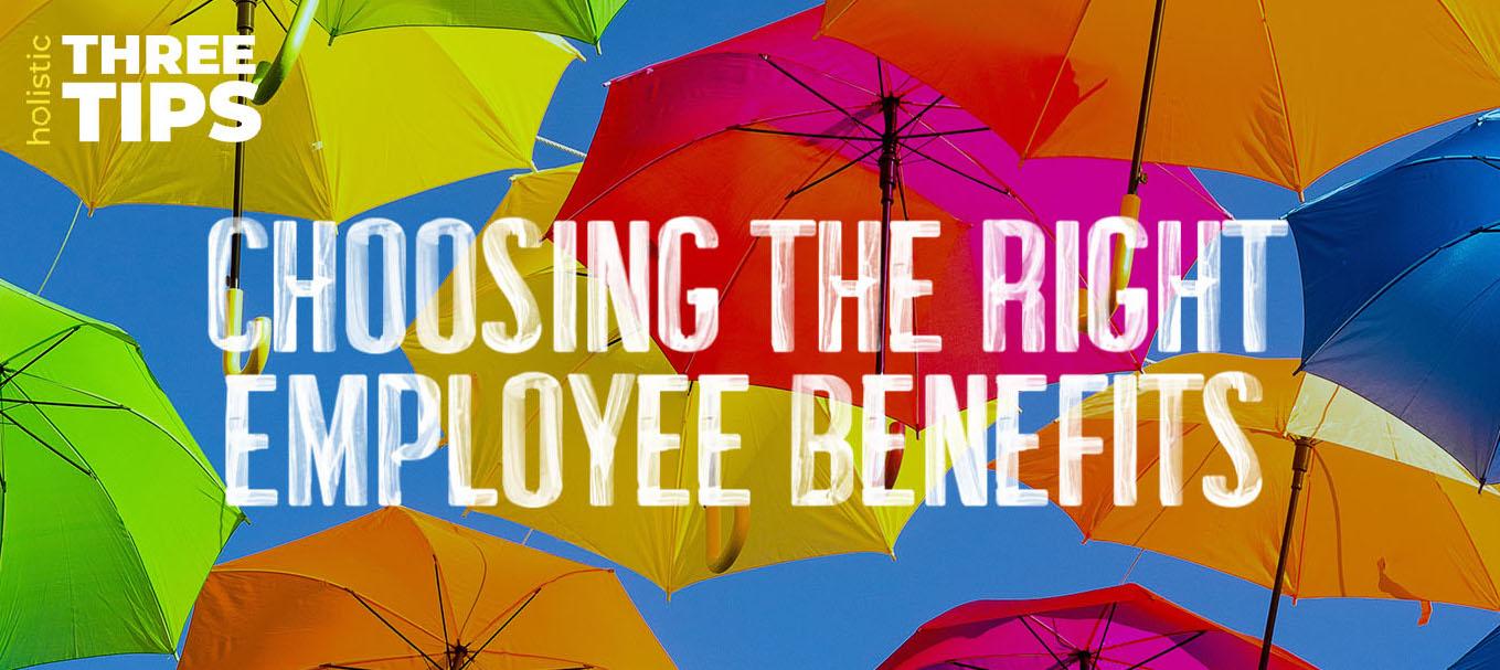 choosing-the-right-employee-benefits-header.jpg