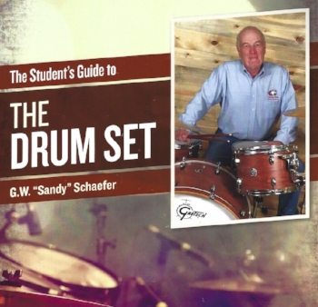 A Student's Guide to the Drumset by Dr. G.W. Sandy Schaefer