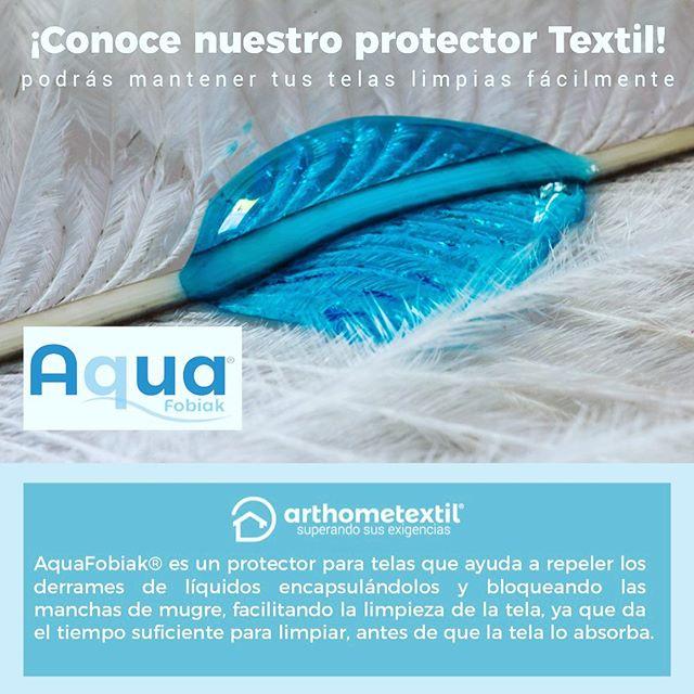 Te presentamos nuestro Protector Textil AQUAFOBIAK, ahora podrás mantener tus telas limpias más fácil. #arthometextil #tecnologiaarthome
