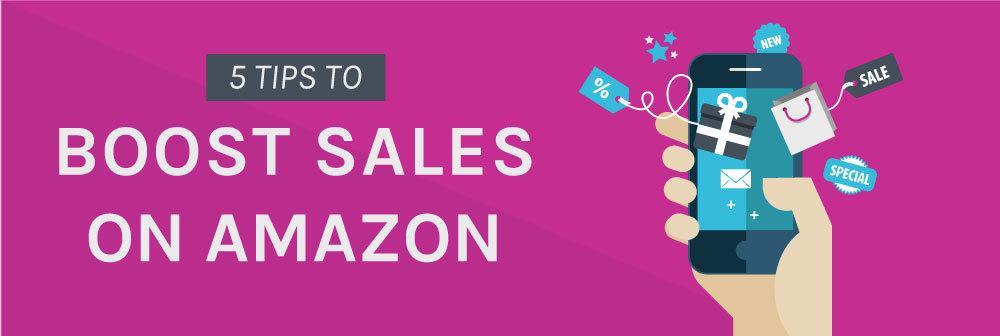 5-tips-boost-sales-on-amazon.jpg