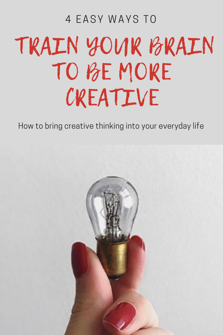train your brain to be more creatie.png