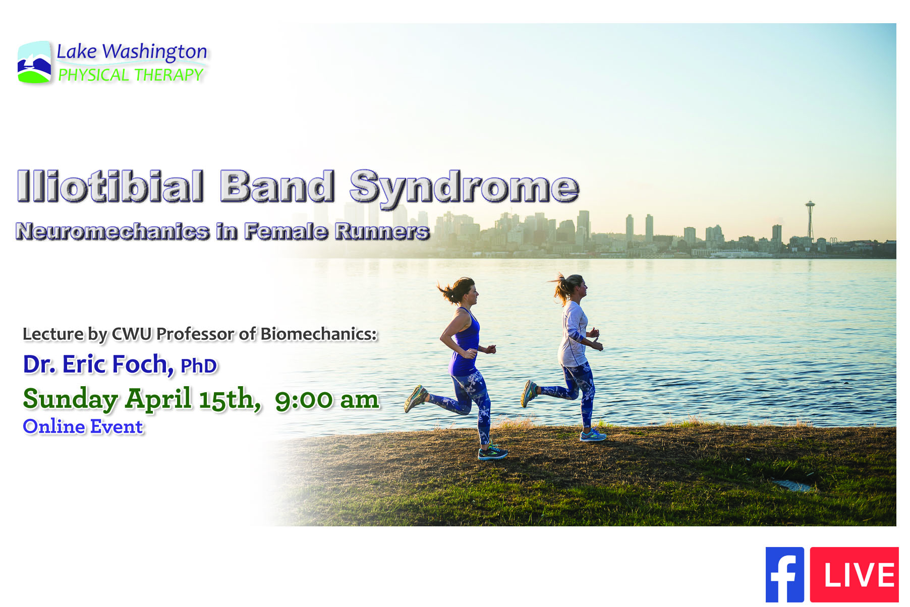 Dr. Eric FochIliotibial Band Syndrome - Lecture Notes