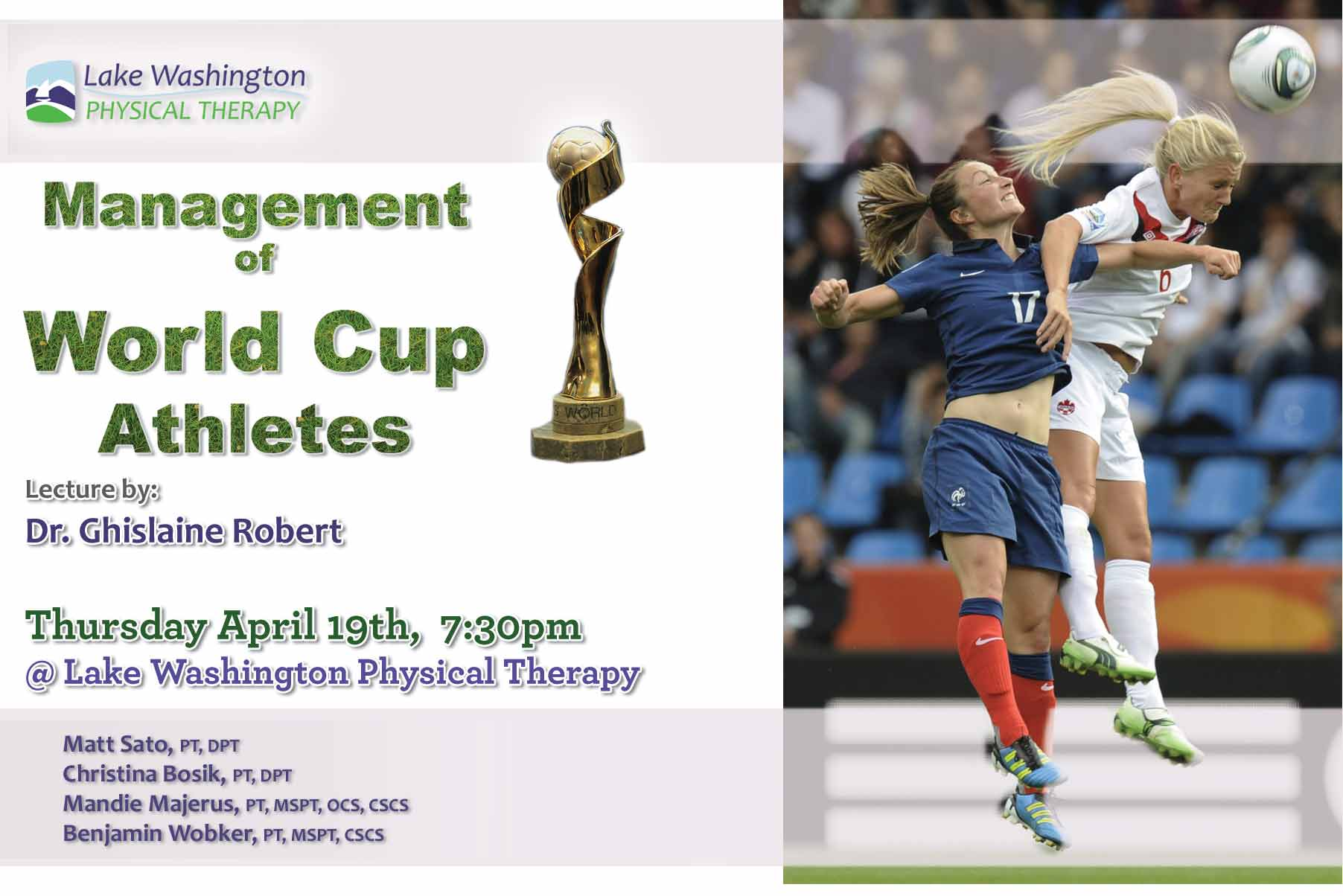 Dr. Ghislaine RobertWorld Cup Soccer - More on Dr. Robert (click here)