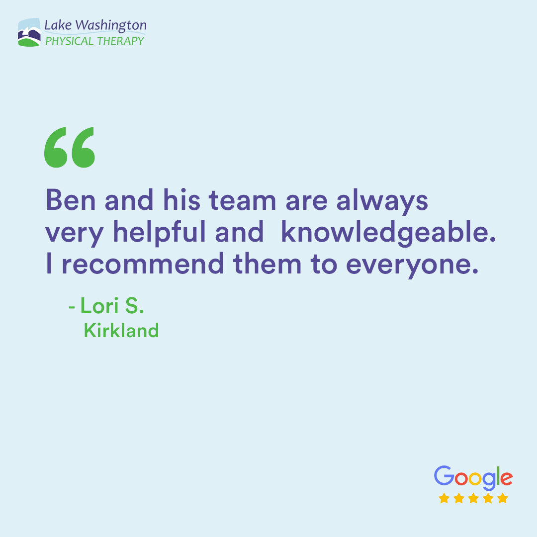 LWPT Patient Quote Google Kirkland 3 .jpg