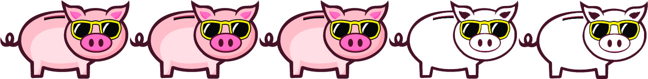 3 Pigs - May be something that is worth doing once or twice, or if you really enjoy it.