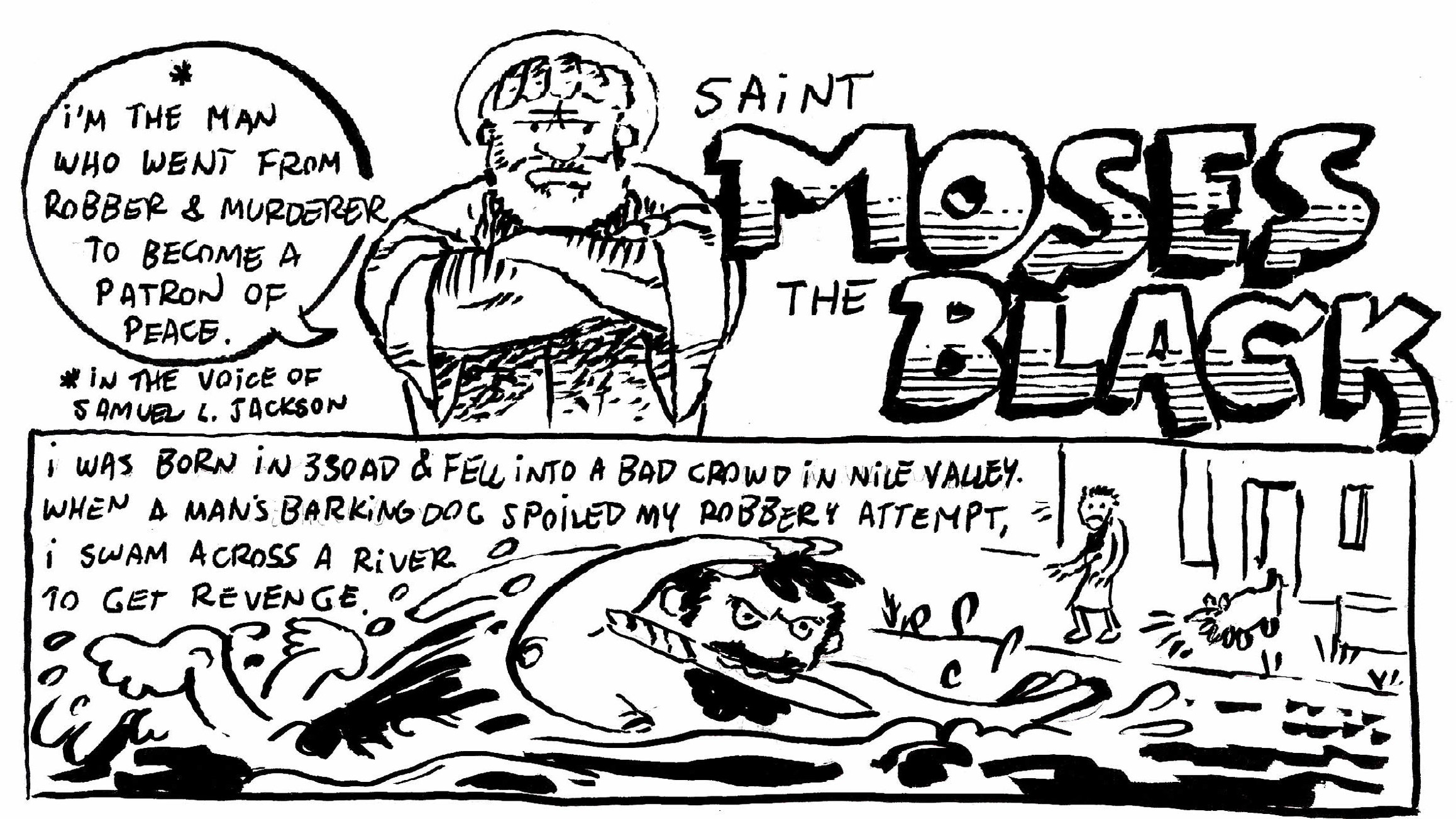 I had a great time drawing Moses Black, and went more tongue-and-cheek that the others. Hopefully nobody will be offended, but his over-the-top conversion story almost demanded it!