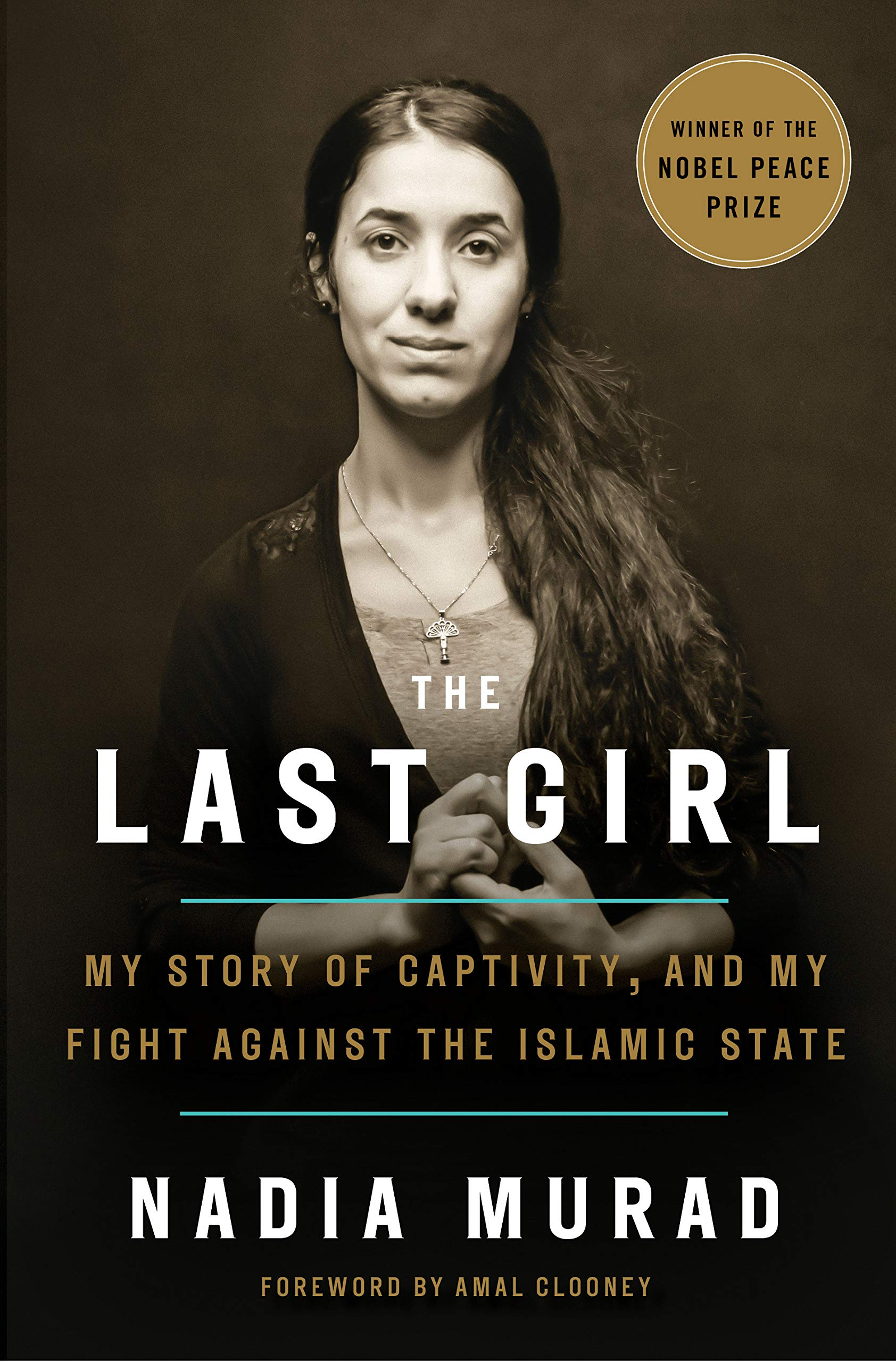"The Last Girl: My Story of Captivity and my Fight Against the Islamic State - by Nadia Murad""This year's Nobel Peace Prize winner has published a riveting book that captures how her family and community were ripped apart and follows her devastating but courageous path to reconnect with the remaining family that was not murdered. This book brings awareness to the types of devastation that many women and families still endure.""- Jennifer D'Avanzo, Senior Project Manager"