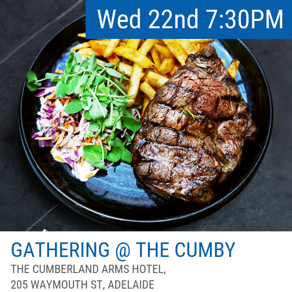 Wednesday 22 May   Not a student or new professional? Never fear! There is something for all after the Welcome Reception. Join us at The Cumberland Hotel, our HQ hotel for Wednesday night! Just a 5 minute walk from the Adelaide Convention Centre, there will be a DJ and you can grab a steak for only $15!