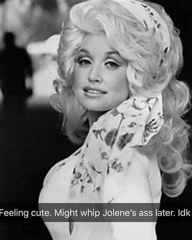 This cracked me up!! #dolly #dollyparton #idk #funnymemes #funny