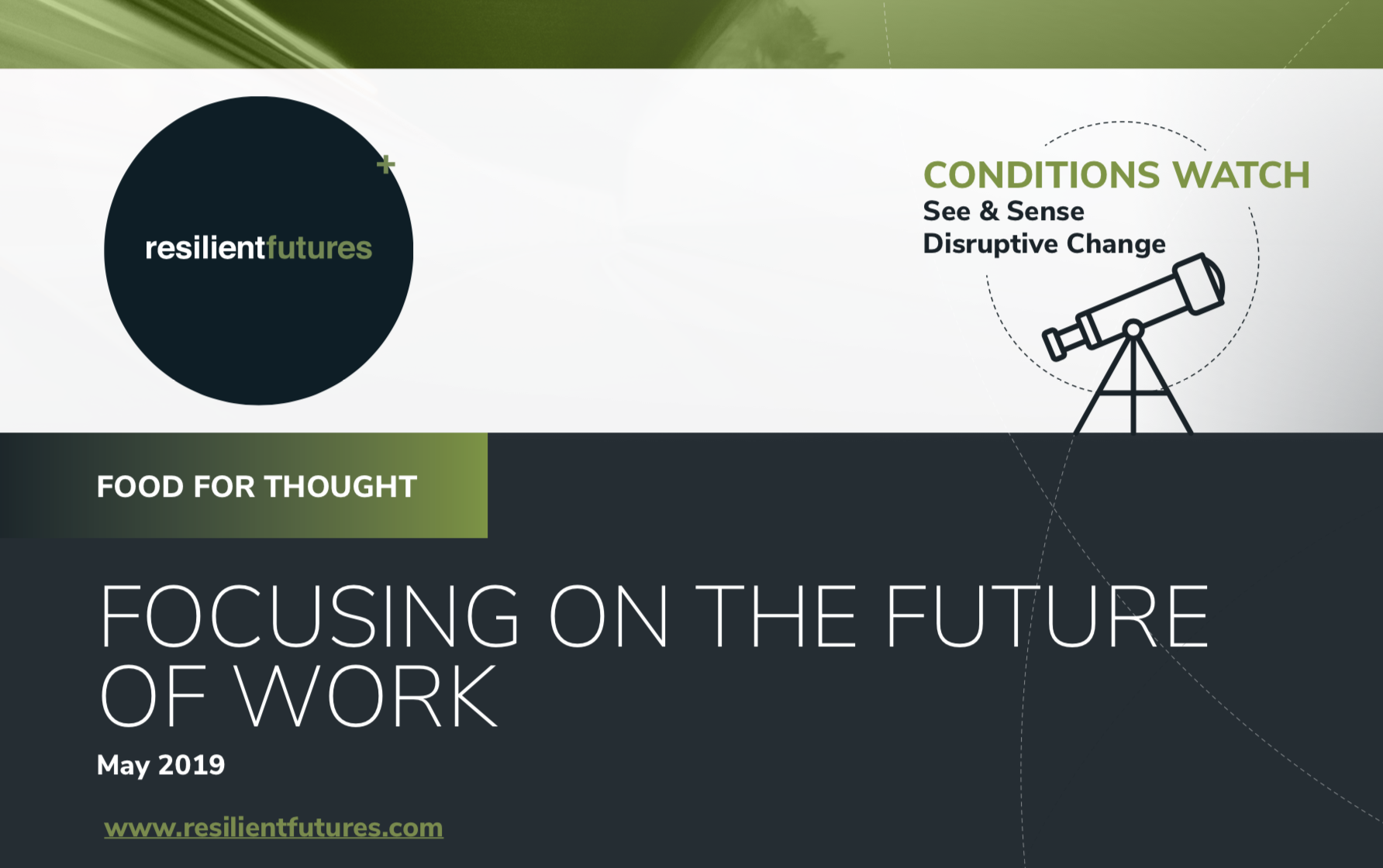 Food for Thought - A downloadable briefing paper with links to information sources that provide a dynamic overview about a critical subject of the time, so that you have in-depth resources at hand when you need them.Click below for the specialised Future of Work edition.