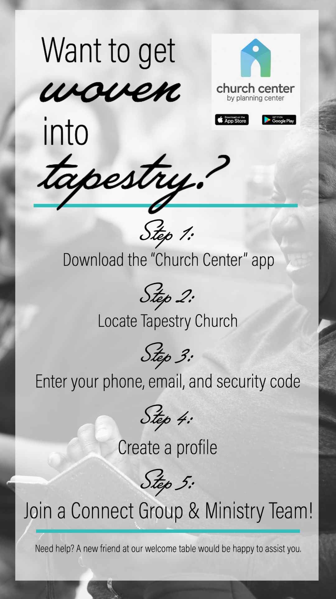 Getting plugged in with Church Center is easy! - First, find it on the App Store or the Play Store.Then, follow these five steps to set up an account!