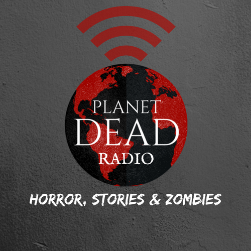 Click the image to listen to the Planet Dead Radio Podcast. Horror movie reviews, writing news, horror news, and zombie goodness.