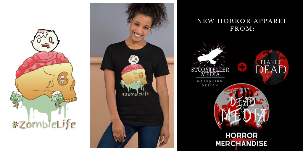 Storyteller Media & The Planet Dead Franchise have united to bring fun and stylish horror apparel as Dead Media. Website & Social Media coming soon.  Click Here  to grab this design