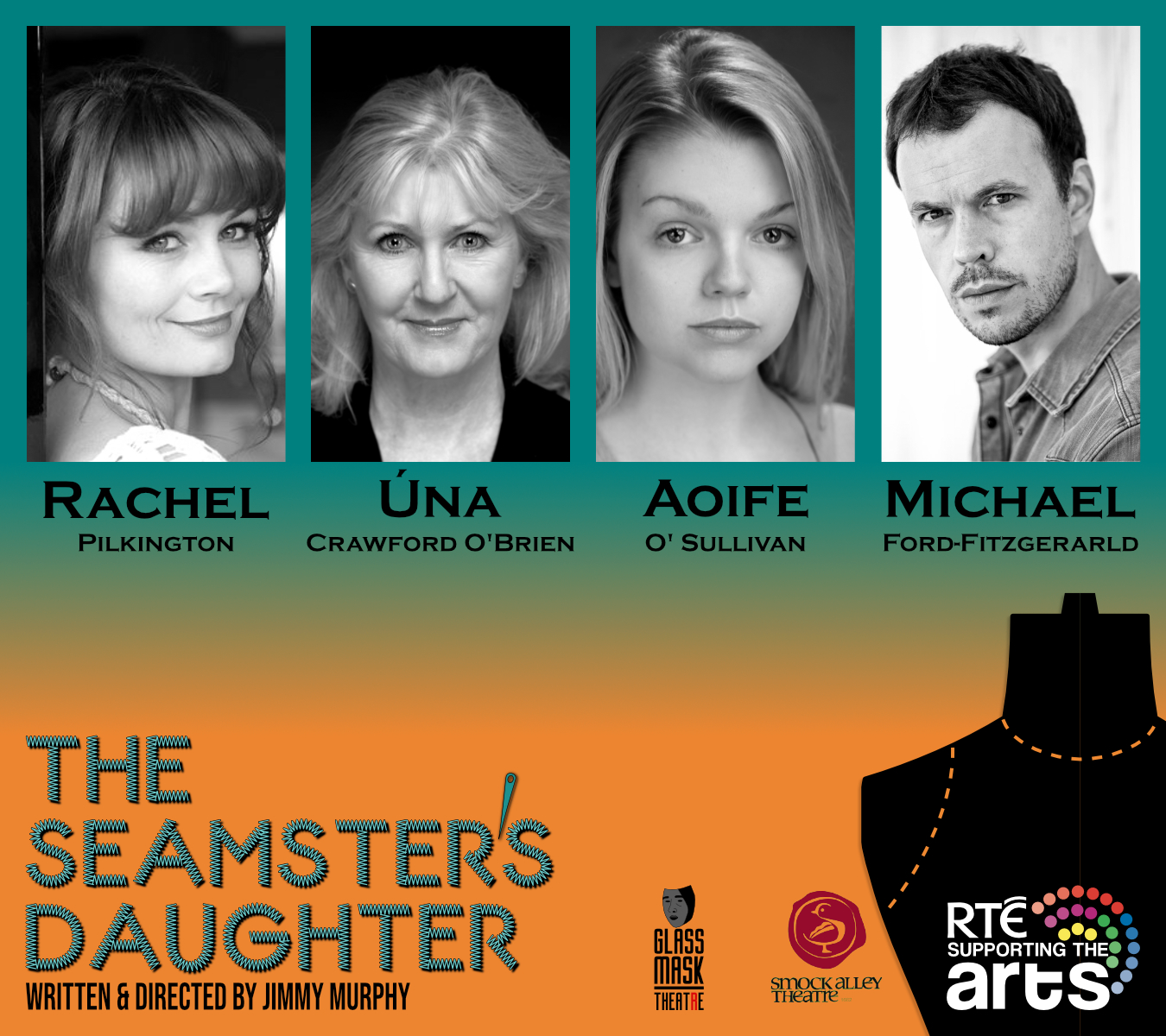 The Seamster's Daughter - Smock Alley, April 15th - May 4th 2019.Written and Directed by Jimmy Murphy.Cast: Rachel Pilkington, Úna Crawford O'Brien, Aoife O'Sullivan, and Michael Ford-FitzGerald.Production Team: Michael Browne, Rachael Kivlehan, and Larissa BrigattiThanks to Smock Alley Theatre, RTÉ Supporting the Arts, and ArtificialGrass.ie