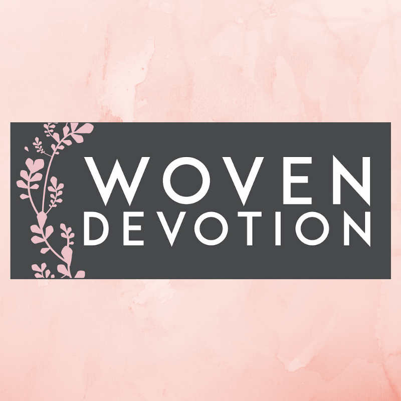 Woven Devotion | 105 Cornerstone Street, Suite 102, Lynchburg, Virginia | (434) 534-3040