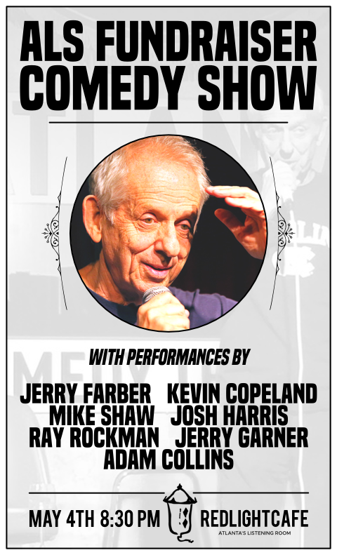 als-fundraiser-comedy-show-presented-by-jerry-farber-at-red-light-cafe-atlanta-ga-may-4-2018-poster-480.png